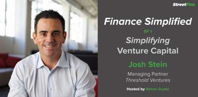 Cover art for EP 1 – Simplifying Venture Capital with Josh Stein of Threshold Ventures