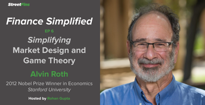 Cover art for EP 6 — Simplifying Market Design and Game Theory with Alvin Roth of Stanford University