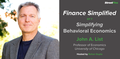 Cover art for EP 7 — Simplifying Behavioral Economics With John List Of The University of Chicago