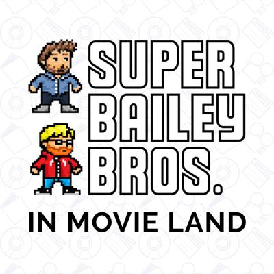 Super Bailey Bros in Movie Land