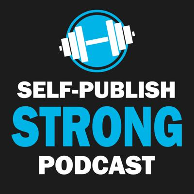 The Self-Publish Strong Podcast