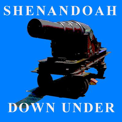 Shenandoah Down under