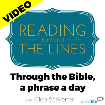 Reading Between the Lines - Video Podcast