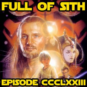 Cover art for Episode CCCLXXIII: The Phantom Menace