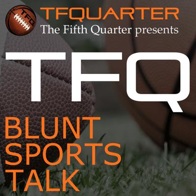 TFQ Podcasts | The Fifth Quarter
