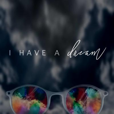 Cover art for I Have a Dream: Week 3