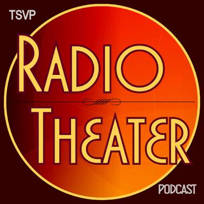 The TSVP Radio Theater Podcast presents classic, contemporary, and original imaginative audio productions, including recorded, staged, and live streamed performances before live audiences.  In addition to showcasing performances, the podcast is dedicated to promoting and celebrating the craft of local theater.