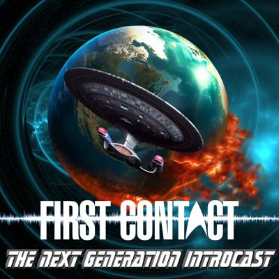 First Contact: The Next Generation Introcast