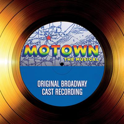 MOTOWN THE MUSICAL:  The Making of the Cast Album