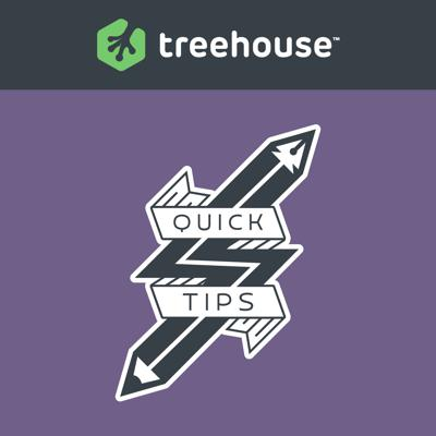 Treehouse Quick Tips (HD)