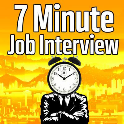 7 Minute Job Interview Podcast