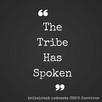 Survivor - Tribalrant  - The Tribe Has Spoken
