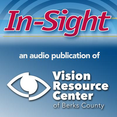 Vision Resource Center of Berks County In-Sight Newsletter