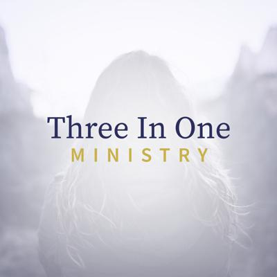 3 in 1 Ministry