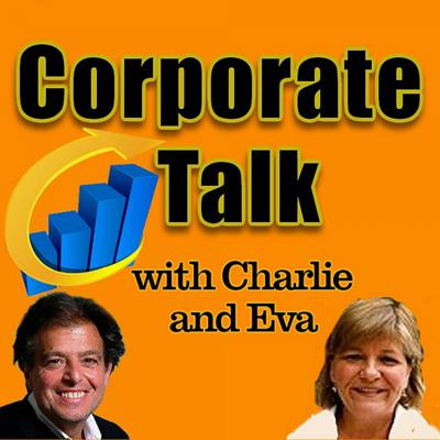 Corporate Talk With Charlie And Eva