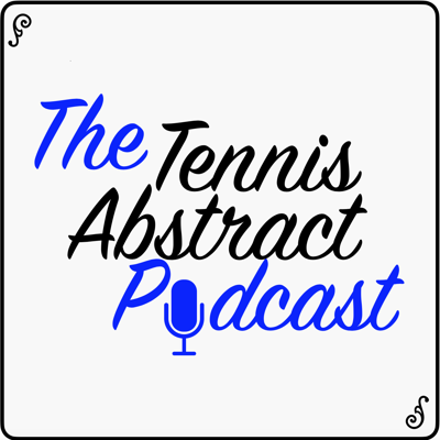The Tennis Abstract Podcast