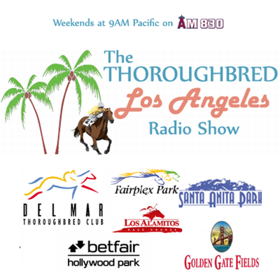 Thoroughbred Los Angeles Radio Program