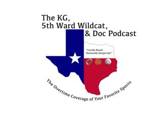 KG, the 5th Ward Wildcat and Doc Podcasts