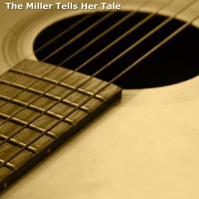 Americana - The Miller Tells Her Tale
