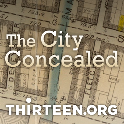 The City Concealed | THIRTEEN