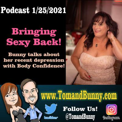 Cover art for 1-25-2021 Bringing Sexy Back with Bunny Podcast
