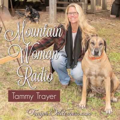 Mountain Woman Radio With Tammy Trayer