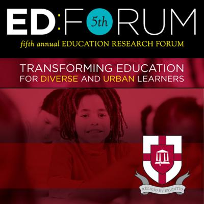 Fifth Annual Education Research Forum
