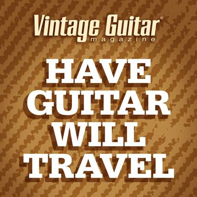 Have Guitar Will Travel Podcast