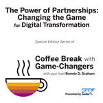 The Power of Partnerships: Changing the Game for Digital Transformation, Presented by SAP