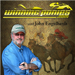 On the show we will talk about the Sport of Kings. We will delve into the different features of the WinningPonies.com website. John Engelhardt will talk about the issues of the day that affect horse racing, such as synthetic surfaces, medication rule changes, the fate of the industry as a whole, VLTs and Casinos, and human interest stories of triumph and defeat. You will also hear our spot play of the week, where John will handicap the feature races for the upcoming weekend, and will give out his best plays. We will keep you abreast racing's big events. Featured on the show will be guests (trainers, jockeys, owners, celebrity handicappers and industry insiders). Promotional giveaways will be featured, such as brand merchandise and free WinningCredits. Winning Ponies is broadcast live every Thursday at 8 PM Eastern/5 PM Pacific on the VoiceAmerica Variety Channel.