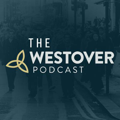 Westover Podcast