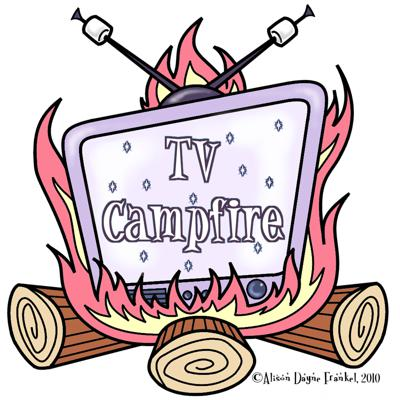 TV Campfire Podcast