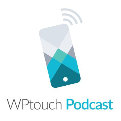 WPtouch Podcast