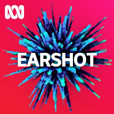 Earshot presents documentaries about people, places, stories and ideas, in all their diversity.