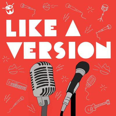 Like A Version is a segment on Australian radio station triple j. Every Friday morning a musician or band comes into the studio to play one of their own songs and a cover of a song they love..