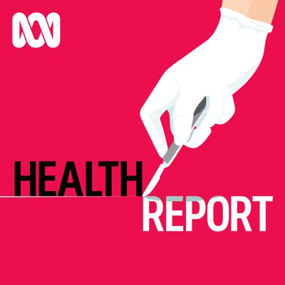 Health Report - Separate stories podcast