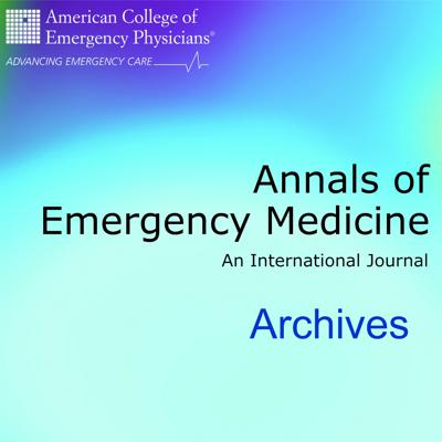 Annals of Emergency Medicine (Archives)