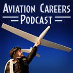 A Podcast about Achieving Your Aviation Career Goals