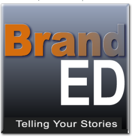 BrandED - Telling Your Education Stories to the World