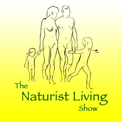 A podcast about naturism for naturists (nudism and nudists to some people)