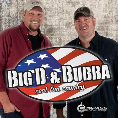 Big D and Bubba's Weekly Podcast