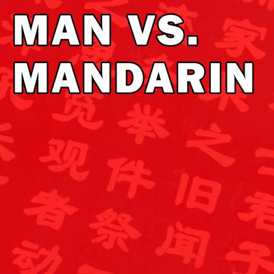 Man Vs Mandarin