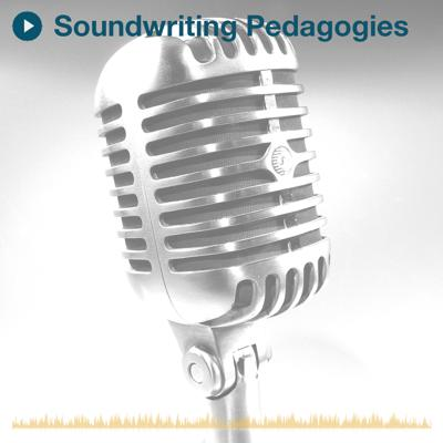 Soundwriting Pedagogies