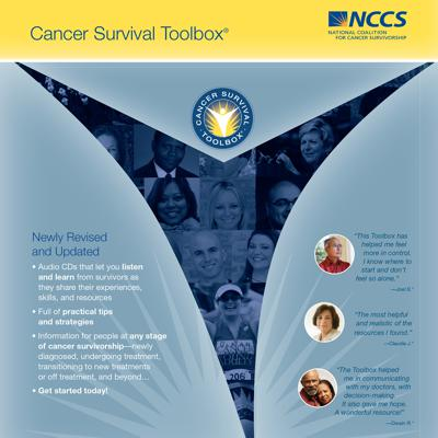 The Cancer Survival Toolbox is an award-winning series of audio programs developed by leading cancer organizations to help people develop important skills to meet the challenges of their illness. The audio programs address scenarios for many topics and issues cancer patients/survivors face during their cancer journey. The conversations touch on issues from how to communicate with your doctor, family and loved ones, to understanding complicated financial issues. Each scenario is inspired by true stories of real cancer patients/survivors.
