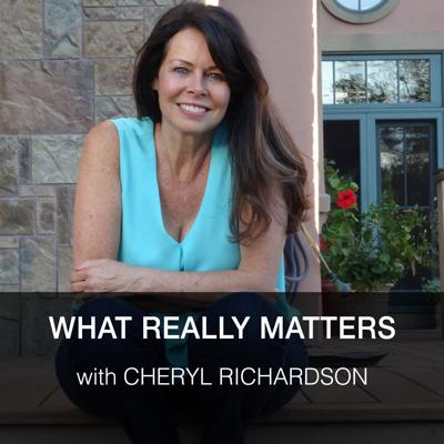 What Really Matters with Cheryl Richardson