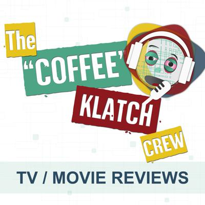 We review your favorite shows and movies!