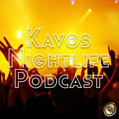 Kavos Nightlife Official Podcast