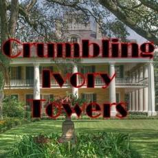 Crumbling Ivory Towers
