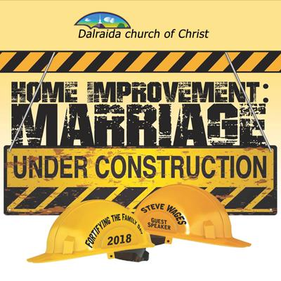 Marriage Under Construction (2018 Fortify The Family Day)