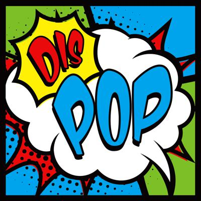 DIS POP - A Discussion About Disney, Marvel, Star Wars, Pixar Pop Culture and More!
